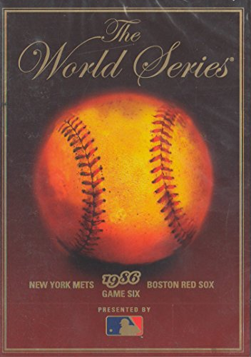 The World Series: New York Mets vs Boston Red Sox 1986 Game Six